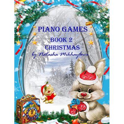 PIANO GAMES BOOK 2 Natasha Mikhaylova