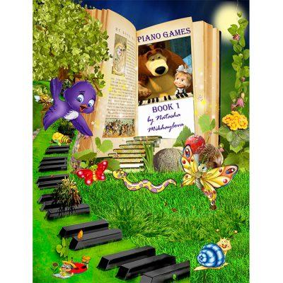 piano games book 1 Natasha Mikhaylova