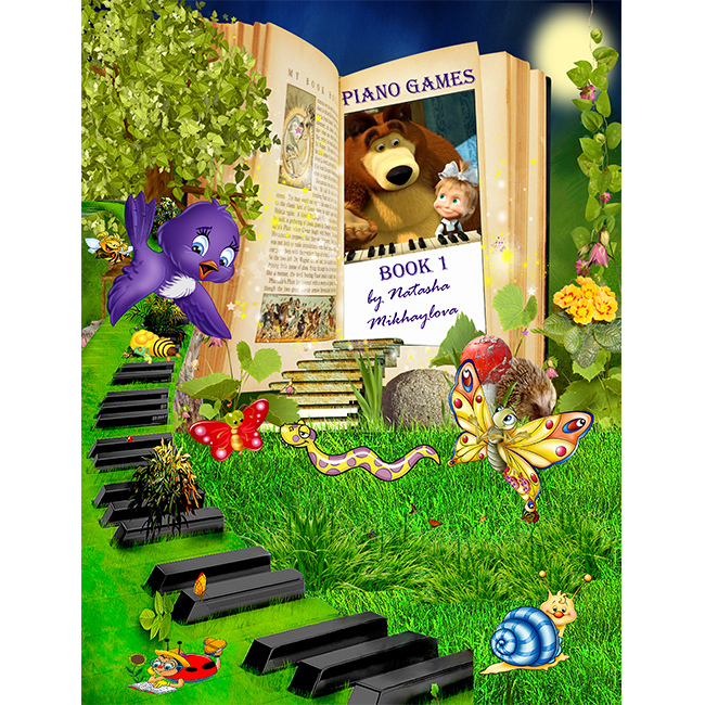 PIANO GAMES BOOK 1 by Natasha Mikhaylova